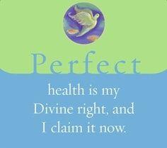 """""""Perfezione: Essere in saluta è un mio diritto Divino e lo rivendico ora"""" di Louise Hay www.puoiguarirelatuavita.it"""