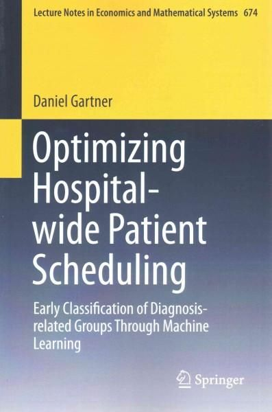 Optimizing Hospital-Wide Patient Scheduling: Early Classification of Diagnosis-Related Groups Through Machine Lea...