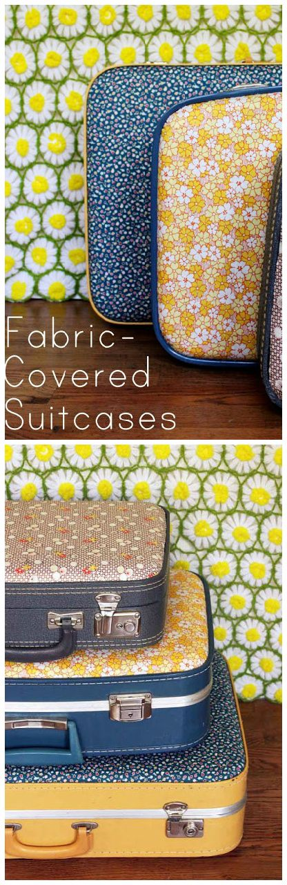 DIY ● Tutorial ● Update an Old Suitcase with Vintage or Retro Fabric (great for storage)