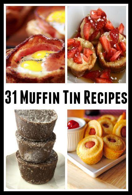 31 Muffin Tin Recipes