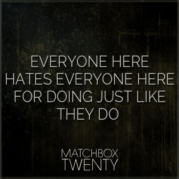 """...It's best if we all keep this quiet instead"" #MatchboxTwenty"