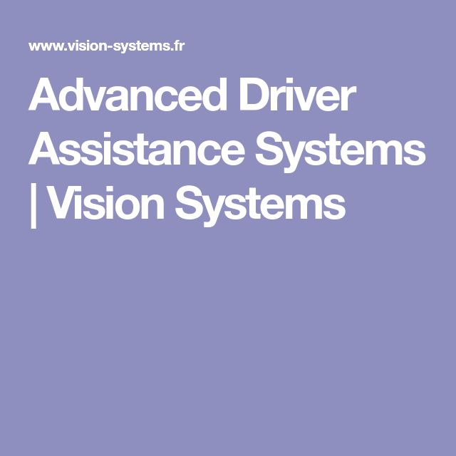 Advanced Driver Assistance Systems | Vision Systems