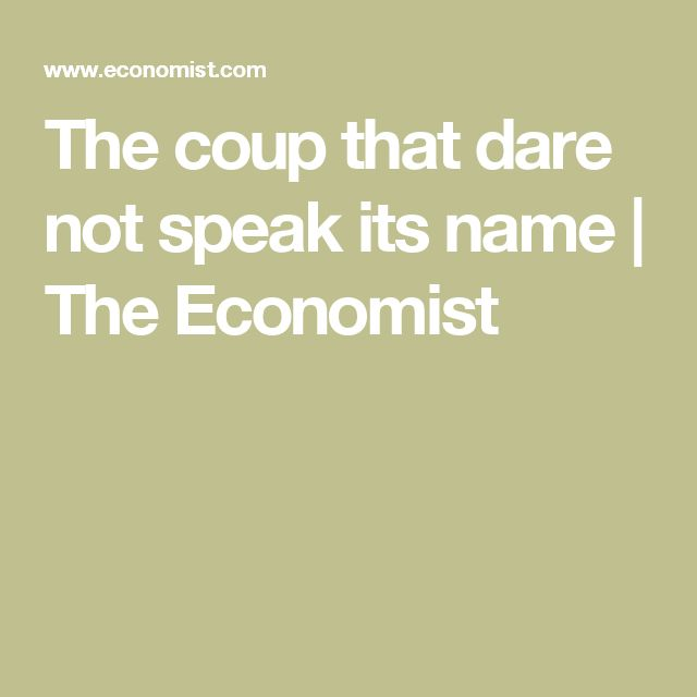 The coup that dare not speak its name | The Economist  2007 Bangladesh