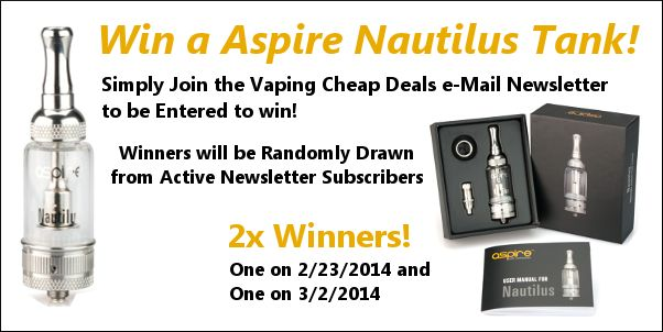 Win a Aspire Nautilus BDC Tank - Newsletter Giveaway! | Vaping Cheap