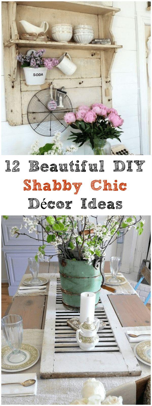 12 Beautiful DIY Shabby Chic Dcor Ideas