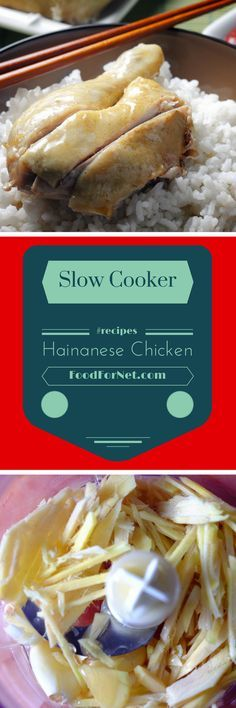 Slow Cooker Hainanese Chicken Recipe