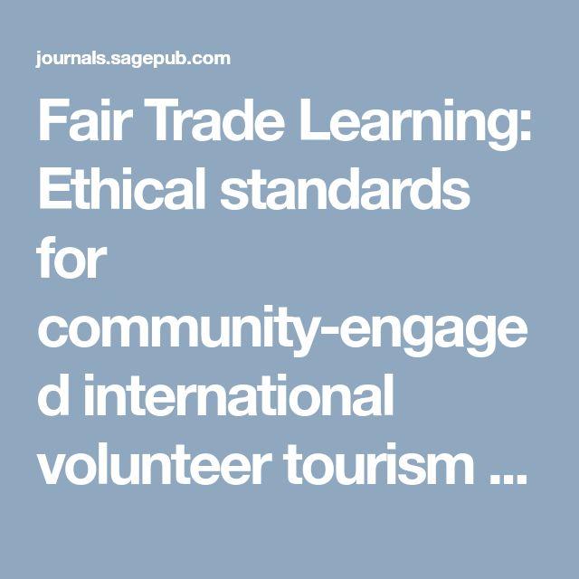 Fair Trade Learning: Ethical standards for community-engaged international volunteer tourism - Eric Hartman, Cody Morris Paris, Brandon Blache-Cohen, 2014