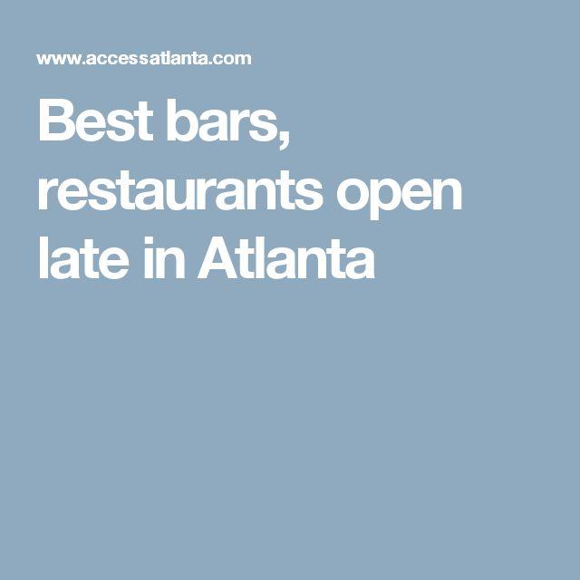 Best bars, restaurants open late in Atlanta