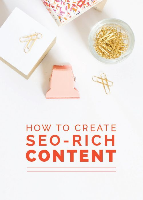 How to create SEO-rich content // Learn how you can create content that will rank higher in Google search engine results.