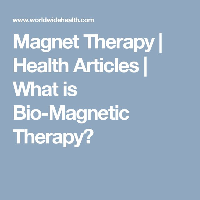 Magnet Therapy   Health Articles   What is Bio-Magnetic Therapy?