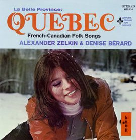 La Belle Province Québec: French-Canadian Folk Songs