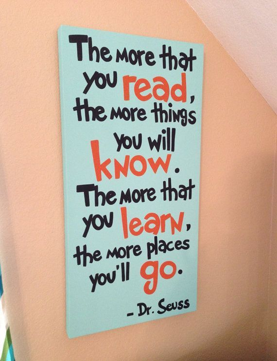 dr suess quote- the more that you read- turquoise orange black- custom colors and sizes available- playroom kids art- custom painting