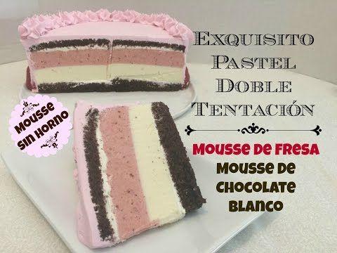 Exquisito Pastel Doble Tentación/Mousse Sin Horno - YouTube