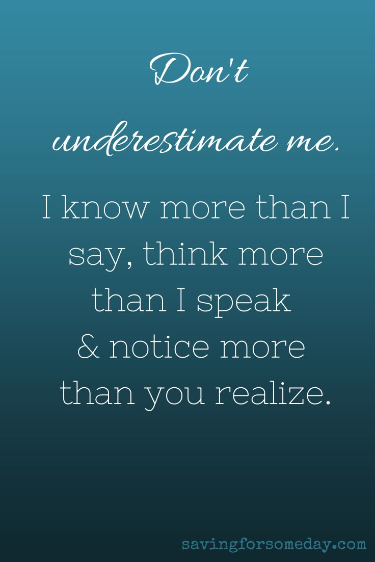 Don't Underestimate Me #quote