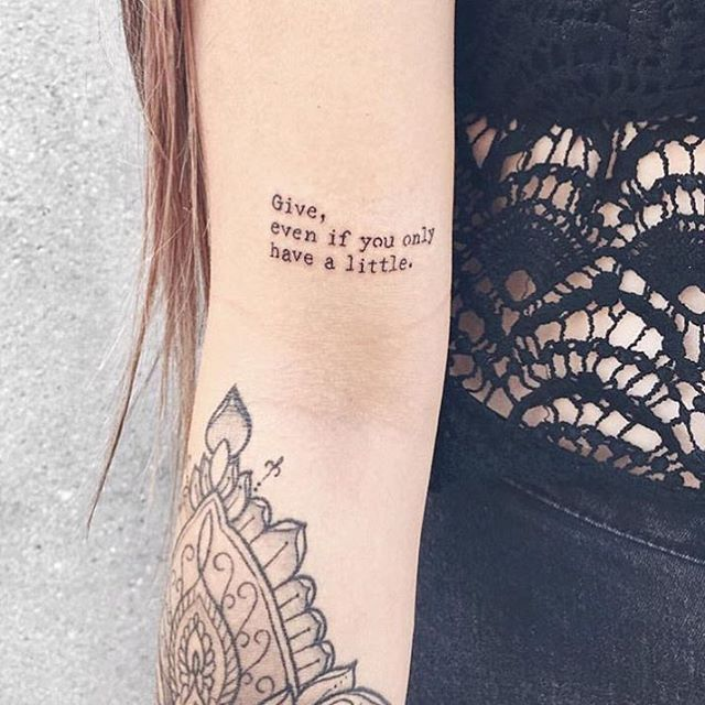 Give, even if you only have a little. Tattoo Ink.