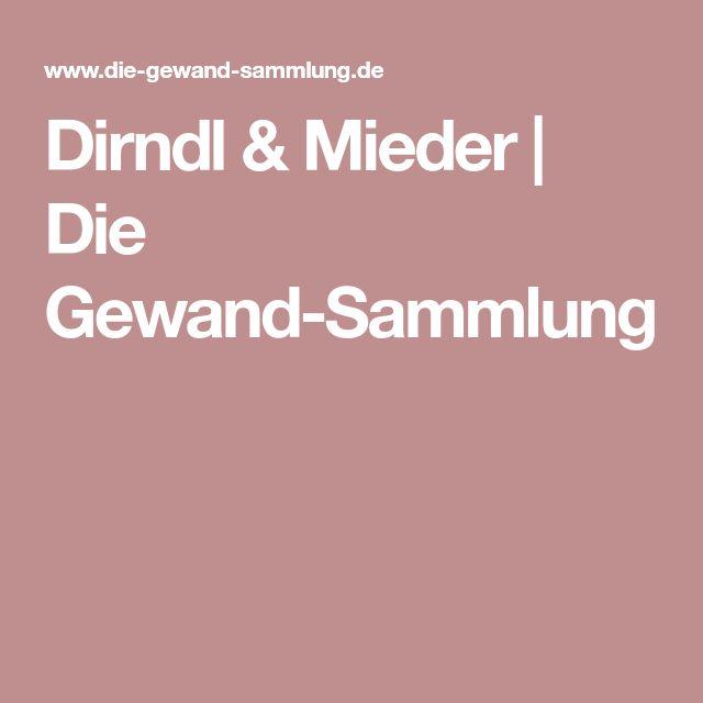 Dirndl & Mieder   Die Gewand-Sammlung