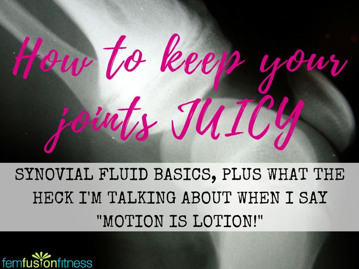 Synovial Fluid (how to keep your joints juicy) Get those joints moving, and keep 'em juicy and freely flowing! Start moving those joints TODAY. Gentle movement can help prevent, and combat joint pain. Click through to get the Circle Solution to combat and prevent joint pain!