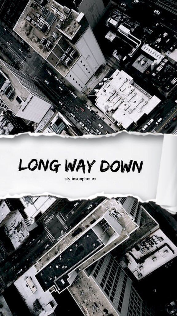 Long Way Down | @stylinsonphones