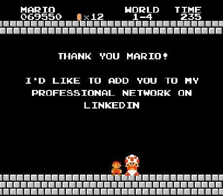 """I'd like to add you to my professional network on LinkedIn"" w/ Mario & Toad"