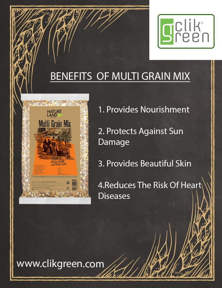 Benefits of Multi Grain Mix: 1. Provide Nourishment. 2. Protects against Sun damage. 3. Provides Beautiful Skin. 4. Reduces the Risk of Heart Diseases. #clikgreen #Heart #Sun #Nourishment #Organicfood #Organicproduct