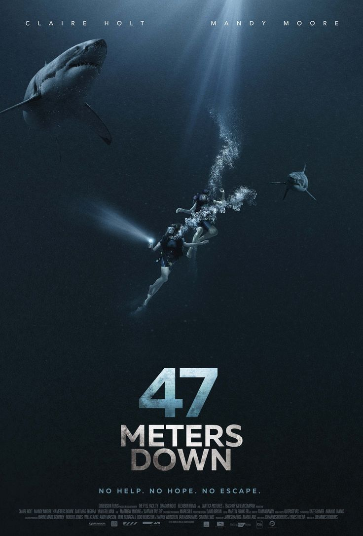 47 METERS DOWN (DVD Release Date: 9/26/17) Starring: Mandy Moore, Claire Holt, Matthew Modine -- Two sisters vacationing in Mexico are trapped in a shark cage at the bottom of the ocean. With less than an hour of oxygen left and great white sharks circling nearby, they must fight to survive.