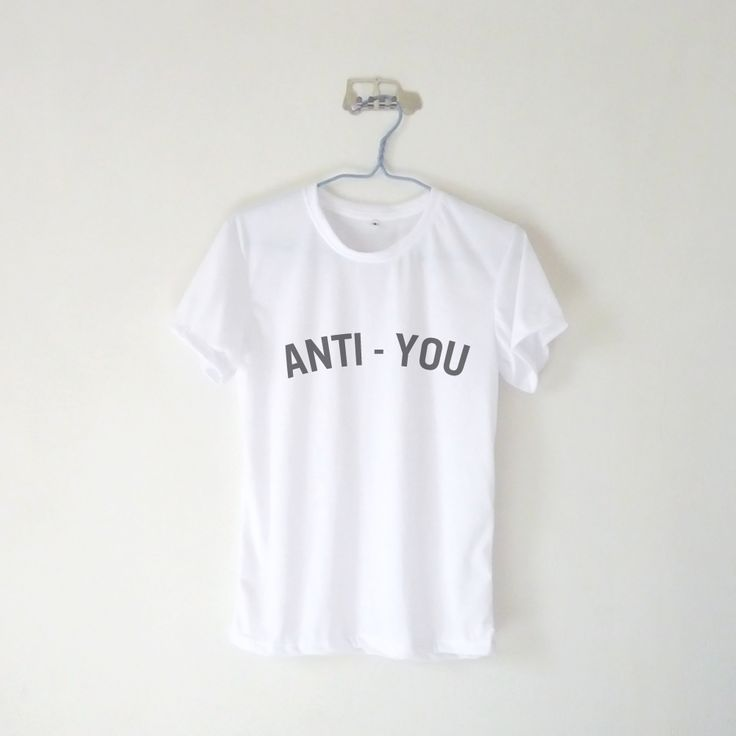 Anti-You T-shirt $12.99 ; Antisocial Shirt ; Humor ; #Tumblr ;  #Hipster Teen Fashion ; Shop More Tumblr Graphic Tees at http://kissmebangbang.com/product-category/tumblr-inspired/