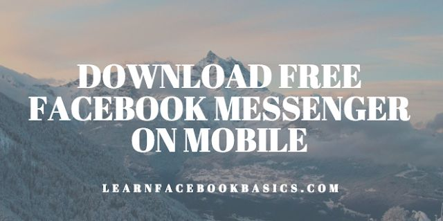 Download Free Facebook Messenger On Mobile   Download Messenger App On Your Android And iOS Devices
