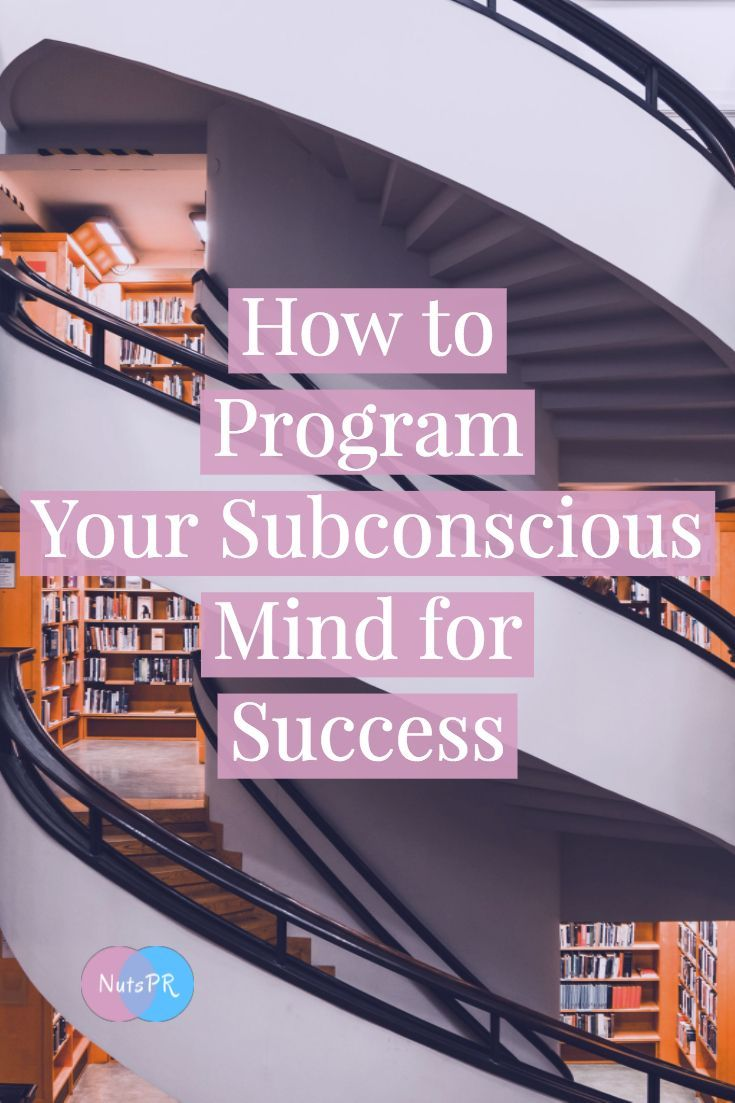How to program your subconscious mind for success | Self