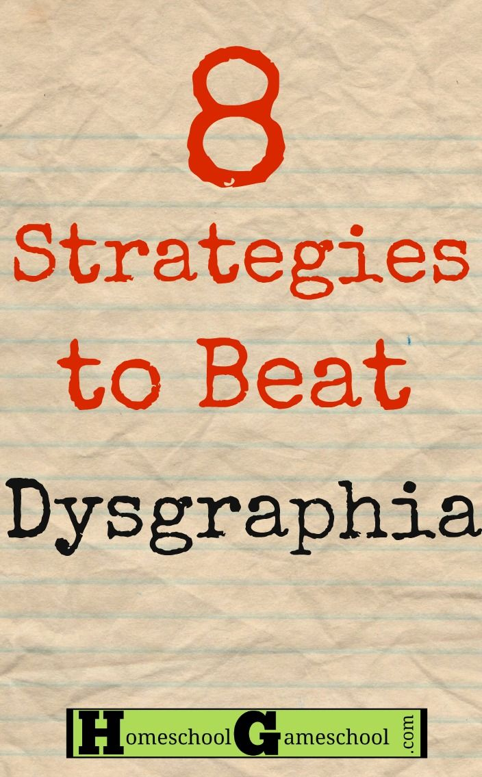 Homeschooling the Child with Dysgraphia http://homeschoolgameschool.com/8-strategies-to-beat-dysgraphia/