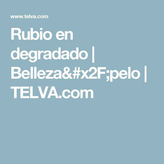 Rubio en degradado | Belleza/pelo | TELVA.com
