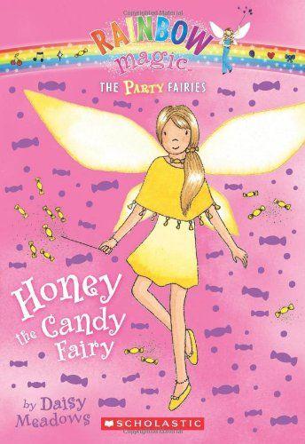 Honey the Candy Fairy (Rainbow Magic: Party Fairies #4) Daisy meadows