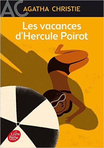 Les vacances d'Hercule Poirot d'Agatha Christie, Ed. Poche Jeunesse.