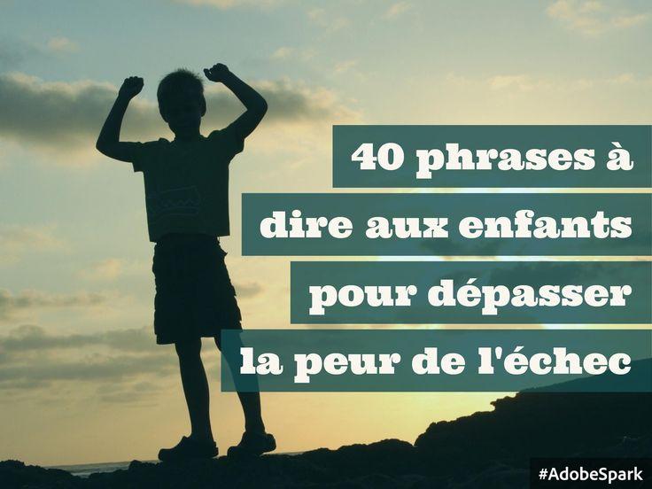 40 phrases pour transformer l'échec en défi et en opportunité (ou comment adopter un état d'esprit en développement)