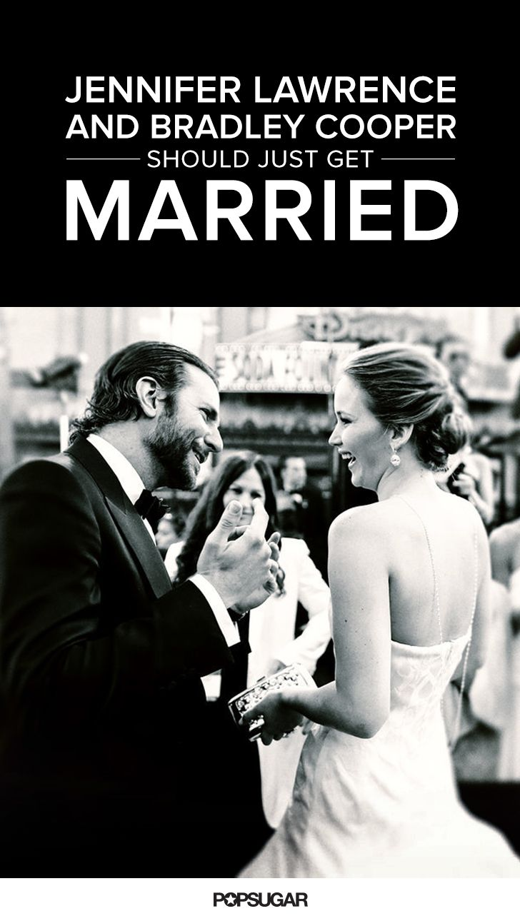 Okay, Jennifer Lawrence and Bradley Cooper aren't a couple, but how could would it be if they were?! Take a look at 24 reasons why the pair should probably just get married.