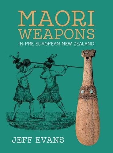 Maori weapons - updated edition with great new cover.