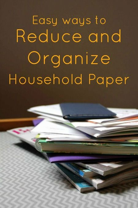 Easy Ways to Reduce and Organize Household Paper #organization