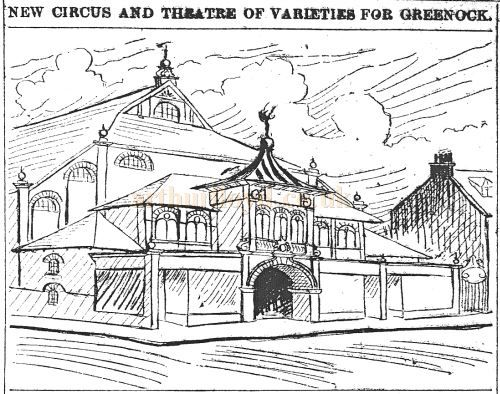The Planned New Circus and Theatre of Varieties Greenock in 1900 - Courtesy Graeme Smith.