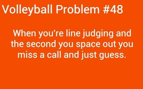 volleyball problems | volleyball problems | Tumblr | This is so me.. every call.