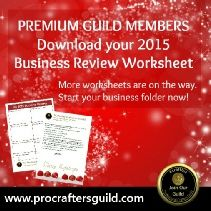 Yearly Business Review Worksheet  http://www.procraftersguild.com/worksheets.html