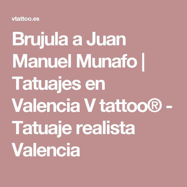 Brujula a Juan Manuel Munafo | Tatuajes en Valencia V tattoo® - Tatuaje realista Valencia