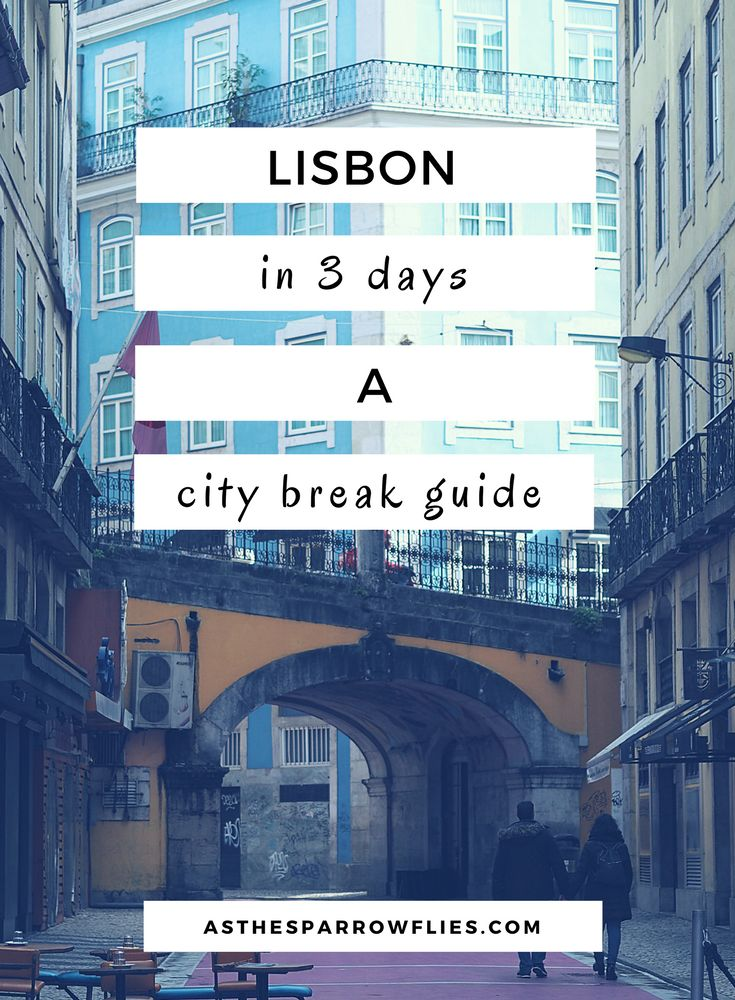 Lisbon | City Break Guide | European Travel | Portugal Breaks