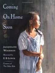 Coming on home soon by Jacqueline Woodson, unpaged