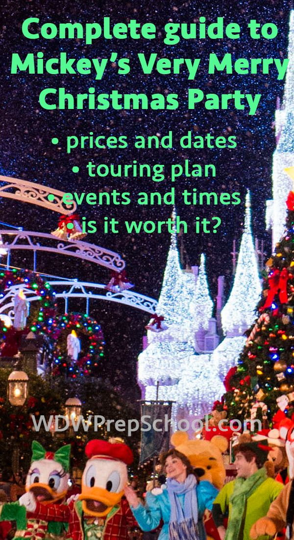 Complete guide to Mickey's Very Merry Christmas Party - prices, dates, times for all events, and a sample touring plan