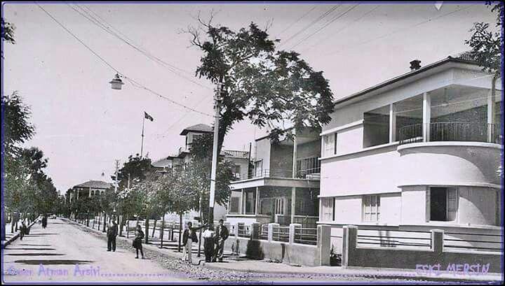 Mersin 1940 lar  kışla caddesi Çamlıbel. ..