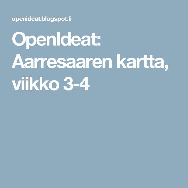 OpenIdeat: Aarresaaren kartta, viikko 3-4