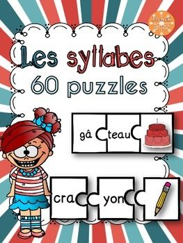 Les syllabes - 60 puzzles - French Syllables. Les élèves pourront pratiquer la division des syllabes en jouant à ce casse-tête. Ils doivent remettre les pièces en ordre afin de compléter chaque casse-tête (2 syllabes + 1 image). Centres de littératie,