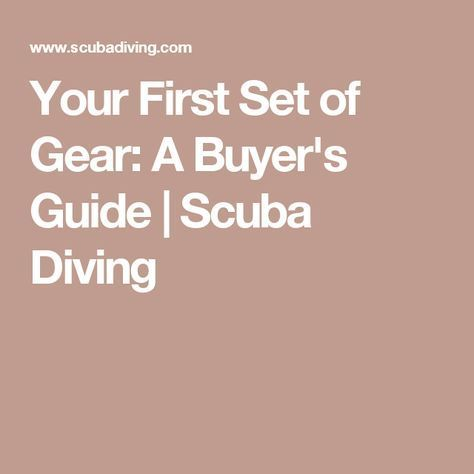 Your First Set of Gear: A Buyer's Guide | Scuba Diving #scubadivingequipmentwatches