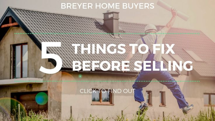 5 Things To Fix Before You List Your House in Atlanta | Breyer Home Buye...