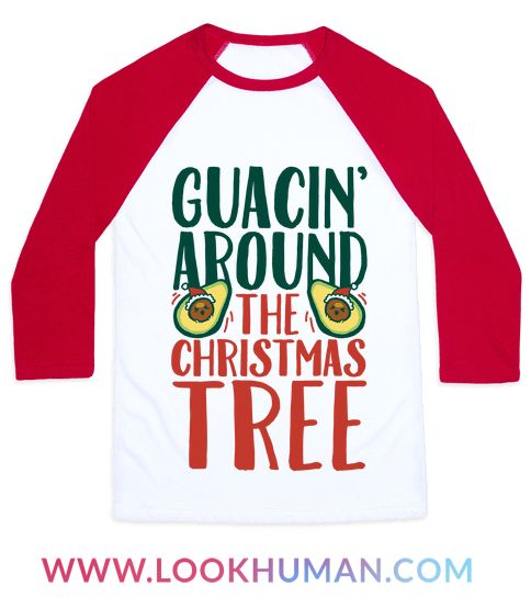 Guacin' around the christmas tree, have a happy taco day! Celebrate Christmas in july or Christmas all year round with this cute and funny christmas taco shirt! Feliz' Navidad!