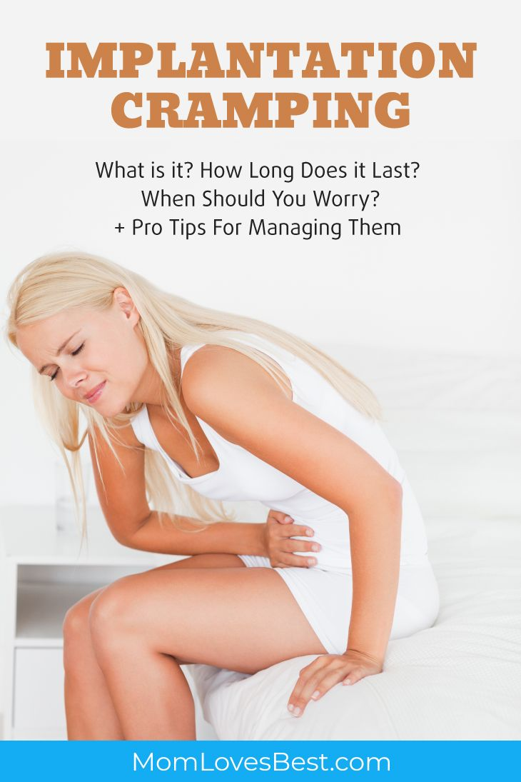 Implantation Cramping: How Long Do They Last? Should You Worry